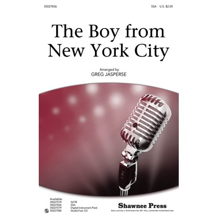 Shawnee Press The Boy from New York City SSA by The Manhattan Transfer arranged by Greg - Party City In Manhattan New York