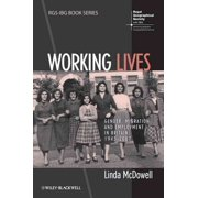 Working Lives : Gender, Migration and Employment in Britain, 1945-2007