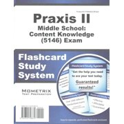 Praxis II Middle School: Content Knowledge 5146 Exam Flashcard Study System