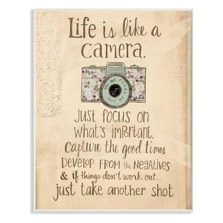The Stupell Home Decor Collection Life Is Like A Camera Inspirational Art Wall Plaque ()