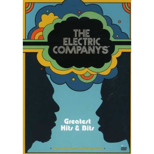 The Electric Company's Greatest Hits And Bits