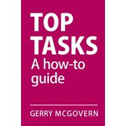 Top Tasks: A How-to Guide (Paperback)