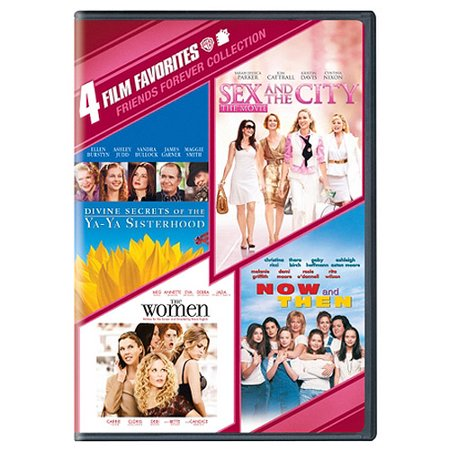 4 Film Favorites  Friends Forever   Divine Secrets Of The Ya Ya Sisterhood   Sex And The City   The Women   Now And Then  Widescreen