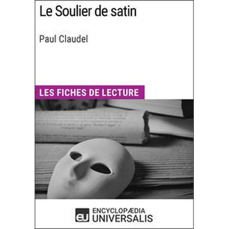 50l Satin (Le Soulier de satin de Paul Claudel -)