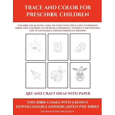 Halloween Kids Art Ideas (Art and Craft ideas with Paper (Trace and Color for preschool children) : This book has 50 extra-large pictures with thick lines to promote error free coloring to increase confidence,)