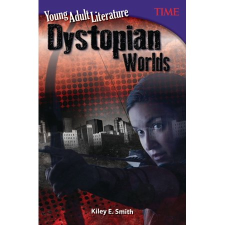 Young Adult Literature: Dystopian Worlds - eBook (Best Young Adult Dystopian)