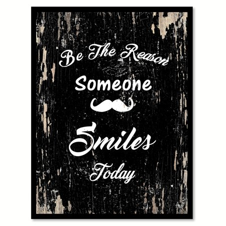 Be the reason someone smiles today Inspirational Quote Saying Black Canvas Print with Picture Frame Home Decor Wall Art Gift Ideas 13