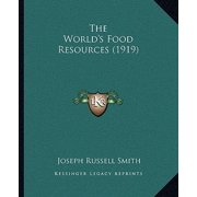 The World's Food Resources (1919)
