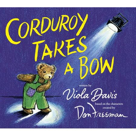 Corduroy Takes a Bow (Hardcover)