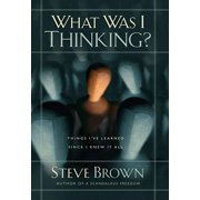 What Was I Thinking? - eBook