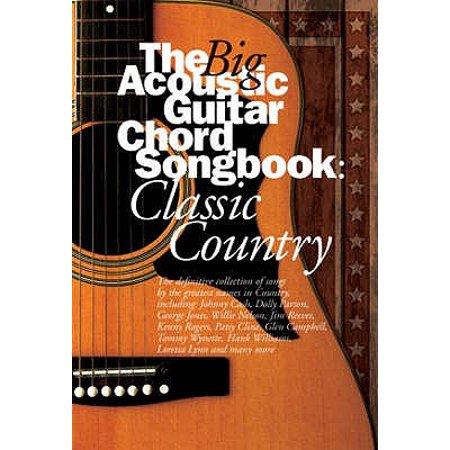Guitar Chord Songbook Book - The Big Acoustic Guitar Chord Songbook: Classic Country (Paperback)