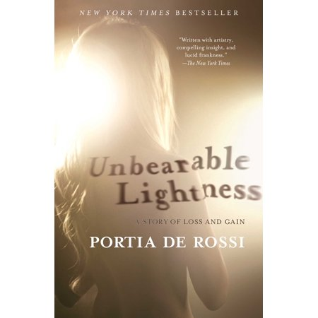 Unbearable Lightness : A Story of Loss and Gain ()