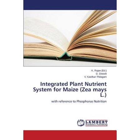 Integrated Plant Nutrient System for Maize (Zea Mays L.)