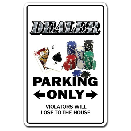 Dealer novelty sticker | Indoor/Outdoor | Funny Home D?cor for Garages, Living Rooms, Bedroom, Offices | SignMission Card Vegas Poker Blackjack Gift 21 Craps Gamble Gambler Wall Plaque - Gambler Gift