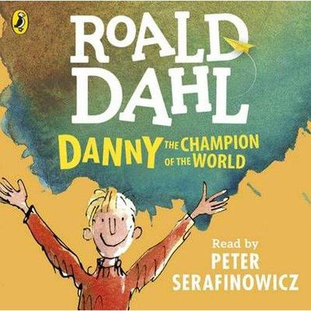 Danny the Champion of the World (Dahl Audio) (Audio