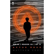 Actus Reus (ReMade Season 2 Episode 13) - eBook