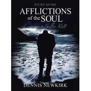 Afflictions of the Soul Study Guide: Learning to Suffer Well (Paperback)