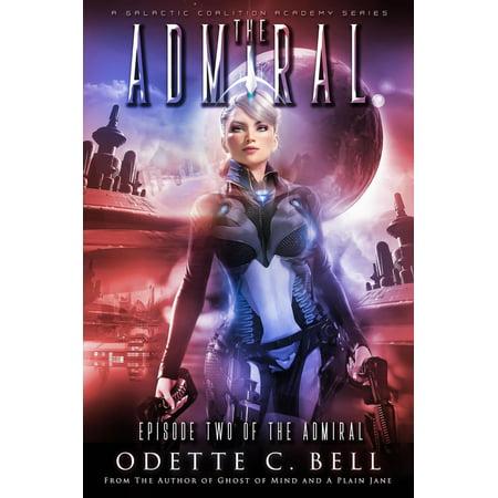 The Admiral Episode Two - eBook - E News Halloween Episode