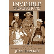 Invisible Generations : Irene Kelleher's Story of Living between Indigenous and White