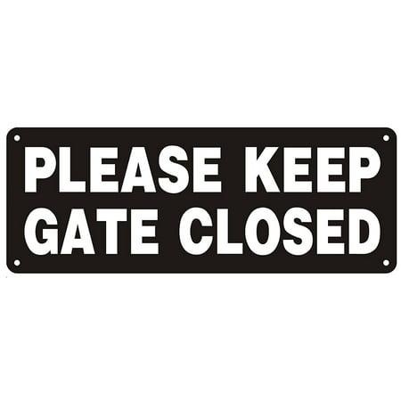 PLEASE KEEP GATE CLOSED SIGN BLACK ( ALUMINIUM 3x8 Rust Free )