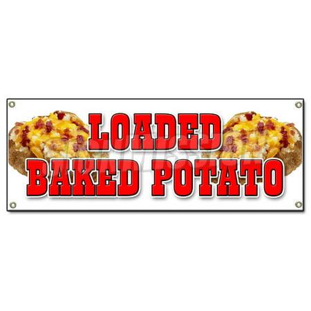 LOADED BAKED POTATO BANNER SIGN idaho fresh hot bacon cheese soup