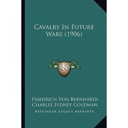 Cavalry in Future Wars (1906)