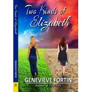 Two Kinds of Elizabeth - eBook