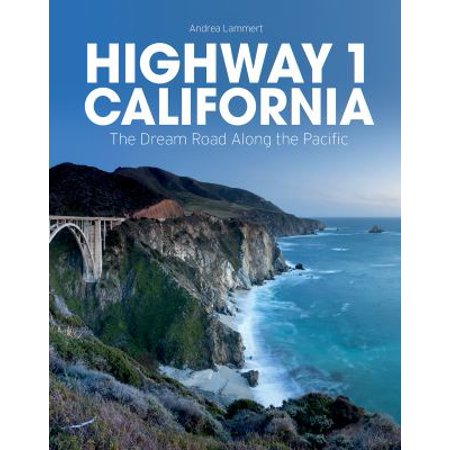Highway 1 California  The Dream Road Along The Pacific