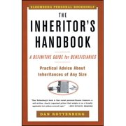 The Inheritors Handbook : A Definitive Guide For Beneficiaries