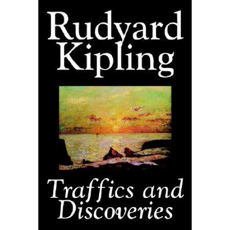Traffics and Discoveries by Rudyard Kipling, Fiction, Classics, Short