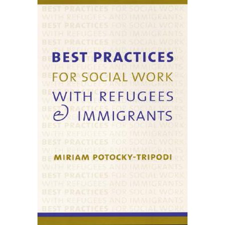 Best Practices for Social Work with Refugees and (Best Social Service Websites)