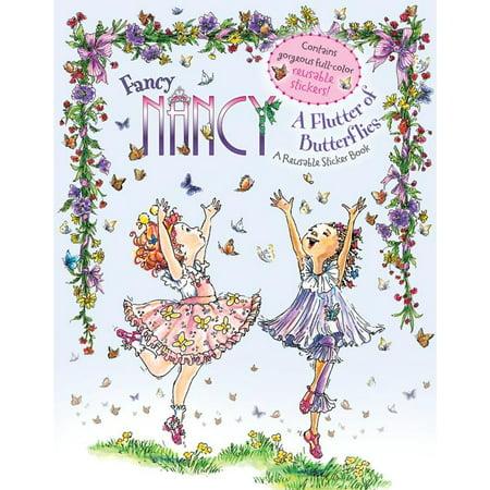 Fancy Nancy: A Flutter of Butterflies Reusable Sticker Book