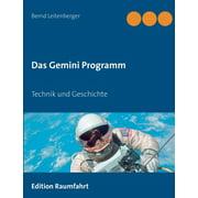 Das Gemini Programm : Technik und Geschichte (Paperback)