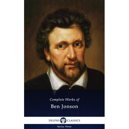 Complete Works of Ben Jonson (Delphi Classics) -