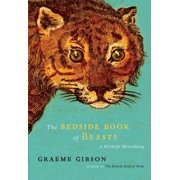 The Bedside Book of Beasts : A Wildlife Miscellany