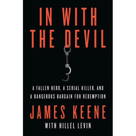 In with the Devil : A Fallen Hero, a Serial Killer, and a Dangerous Bargain for Redemption](Devil Faces For Halloween)