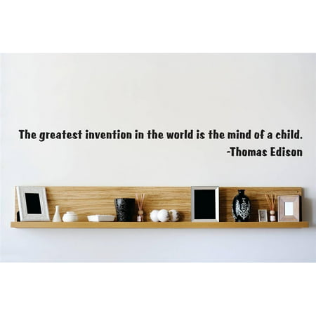 Custom Wall Decal : The greatest invention in the world is the mind of a child. - Thomas Edison School Classroom Quote Wall Sticker : 5 X24