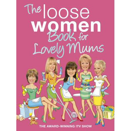 The Loose Women Book for Lovely Mums - eBook