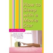 How to Sleep with a Movie Star - eBook