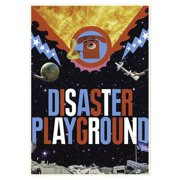Disaster Playground (2015) by