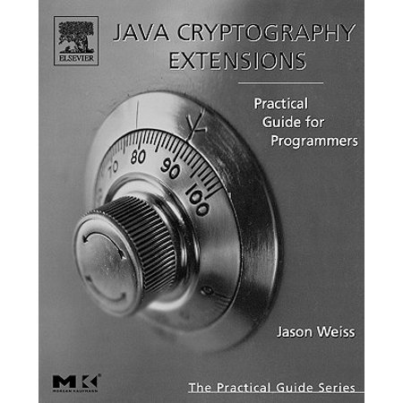 Java Cryptography Extensions : Practical Guide for