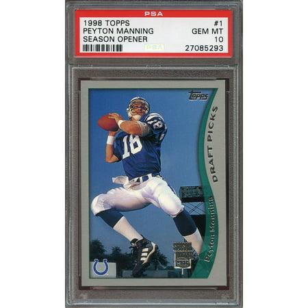 1998 Topps Season Opener 1 Peyton Manning Indianapolis Colts Rookie Card Psa 10