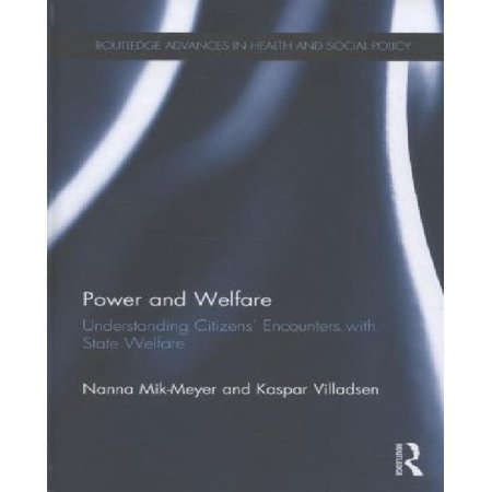 Power and Welfare: Understanding Citizens