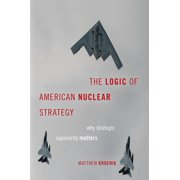 The Logic of American Nuclear Strategy - eBook
