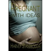 Pregnant with Ideas - eBook