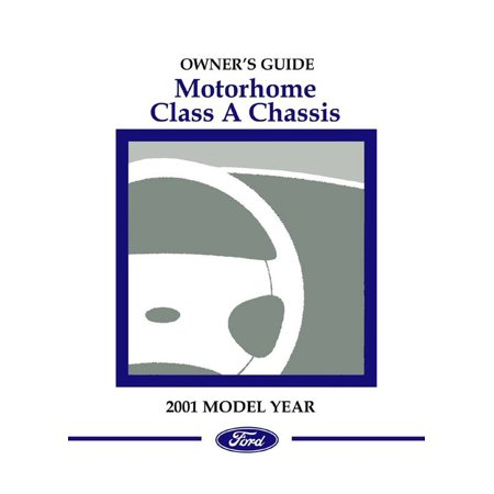 Chevy Motorhome Chassis (Bishko OEM Maintenance Owner's Manual Bound for Ford Truck Class A Motorhome Chassis 2001)
