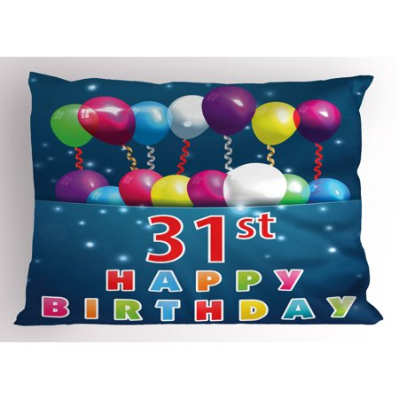 31st Birthday Pillow Sham Joyful Occasion Party Theme with Colorful Balloons Flying 31 Years Old Age, Decorative Standard Size Printed Pillowcase, 26 X 20 Inches, Multicolor, by Ambesonne - 3 Year Old Birthday Party Themes