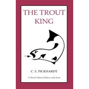 The Trout King