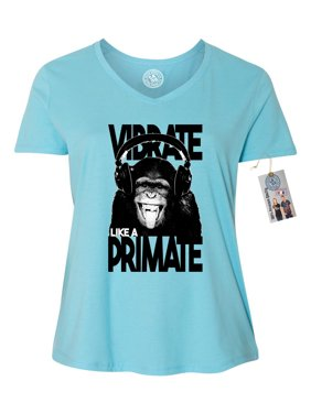 faa7a1ce7 ... Custom Apparel R Us. Product Image Vibrate Like a Primate Funny Monkey Plus  Size Womens VNeck Shirt Top