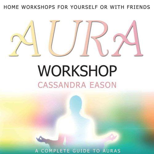 Aura Workshop: A Complete Guide to Auras